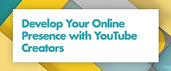 A white box is surrounded by a blue and yellow graphic border. In the center of the white box it says 'Build your online presence' with the YouTube logo below it.